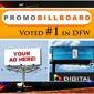 Promo Billboard Dallas Fort Worth - Dallas, TX