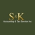 S & K Accounting & Tax Services Inc
